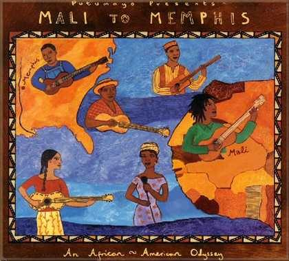 put145 putumayo world music mali to memphis
