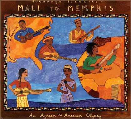 put145 putumayo world music mali to memphis