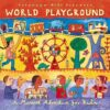 put154 putumayo world music world playground