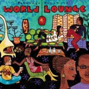 put198 putumayo world music world lounge