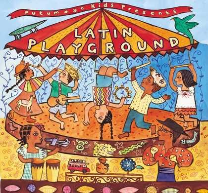 put201 putumayo world music latin playground