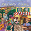 put219 putumayo world music french cafe