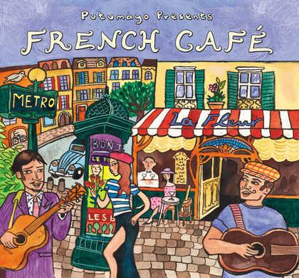 put219 putumayo world music french cafe