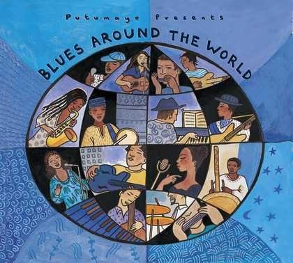 put253 putumayo world music blues around the world