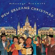 put256 putumayo world music new orleans christmas