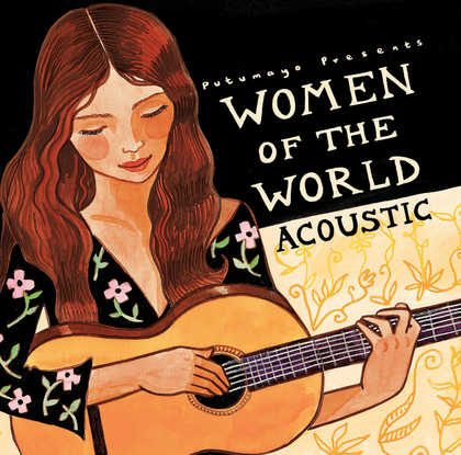 put261 putumayo world music women of the world acoustic