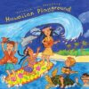 put274 putumayo world music hawaiian playground
