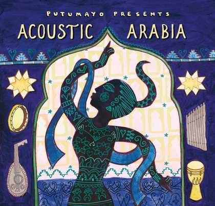 put282 putumayo world music acoustic arabia