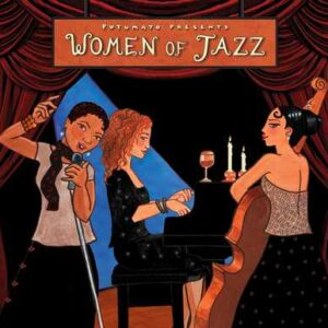 put286 putumayo world music women of jazz