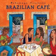 put292 putumayo world music brazilian cafe