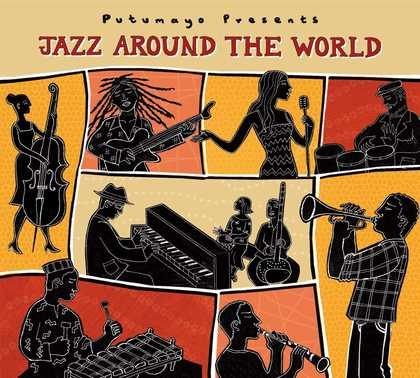 put296-putumayo world music jazz around the world