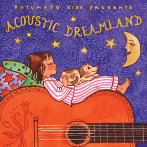 put307-putumayo world music acoustic dreamland