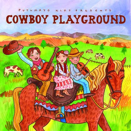 put318-putumayo world music cowboy playground