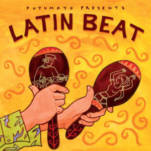 put321-putumayo world music latin beat