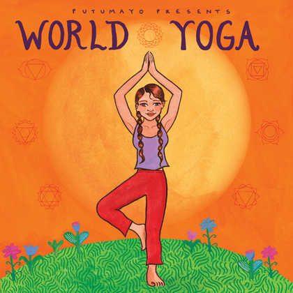 put323-putumayo world music world yoga