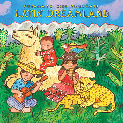 put329-putumayo world music latin dreamland