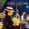 put338-putumayo world music cafe latino