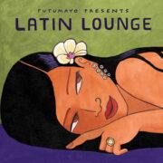 put339-putumayo world music latin lounge