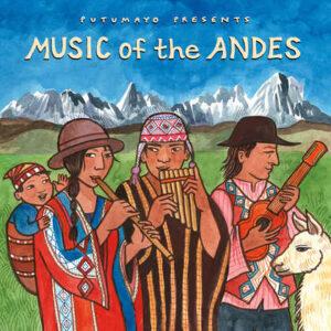 put342-putumayo world music music from the andes