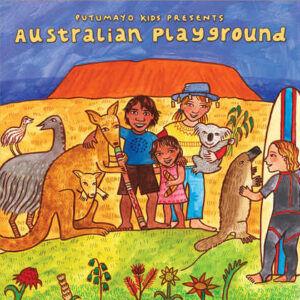 put344-putumayo world music australian playground